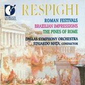 Respighi: Roman Festivals, Brazilian Impressions / Mata