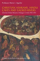 Christian Ashrams, Hindu Caves and Sacred Rivers
