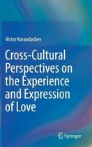 Cross-Cultural Perspectives on the Experience and Expression of Love