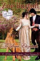 To Save Elizabeth Large Print Edition
