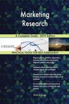Marketing Research a Complete Guide - 2019 Edition