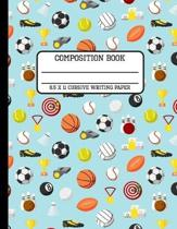Composition Book Cursive Writing Paper: Trendy Sports Enthusiast Back to School Writing Notebook for Students and Teachers in 8.5 x 11 Inches
