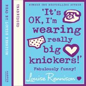 """""""It's OK, I'm wearing really big knickers!' (Confessions of Georgia Nicolson, Book 2)"""