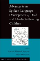 Advances in the Spoken-Language Development of Deaf and Hard-of-Hearing Children