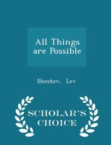 All Things Are Possible - Scholar's Choice Edition