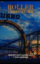 Roller Coasters Monthly Note Planner 2019 1 Year Calendar