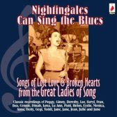 Nightingales Can Sing the Blues