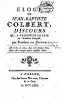 Eloge de Jean-Baptiste Colbert, Discours Qui a Remport Le Prix de l'Acad mie Fran oise