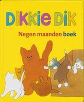 Dikkie Dik Negen maanden boek