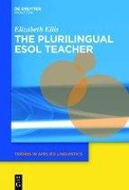 The Plurilingual TESOL Teacher