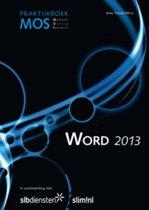 MOS Basis Word 2013 Praktijkboek