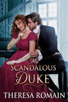 My Scandalous Duke