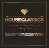 House Classics The History Of Funky House Music