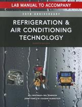 Lab Manual for Whitman/Johnson/Tomczyk/Silberstein's Refrigeration and Air Conditioning Technology, 7th