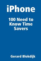 iPhone 100 Need to Know Time Savers