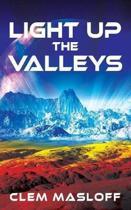 Light Up the Valleys