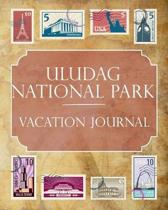 Uludag National Park Vacation Journal: Blank Lined Uludag National Park (Turkey) Travel Journal/Notebook/Diary Gift Idea for People Who Love to Travel