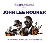 John Lee Hooker - The Very Best Of The King Of Blues