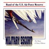Military Escort: The Music of Henry Fillmore