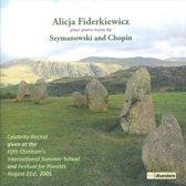 Alicja Fiderkiewicz Plays Piano Music by Szymanowski and Chopin