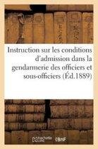 Instruction Sur Les Conditions d'Admission Dans La Gendarmerie Des Officiers Sous-Officiers (1