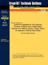 Outlines & Highlights for the American Promise