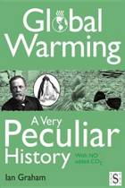 Global Warming, A Very Peculiar History