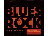 Blues-Rock Crossroads / 1964 - 1986