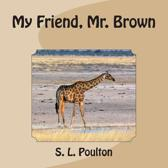 My Friend, Mr. Brown