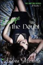 Escape the Doubt