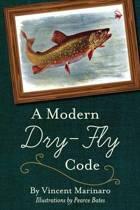 A Modern Dry-Fly Code