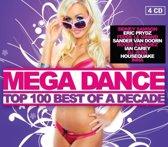 Mega Dance Top 100 - Best Of A Decade