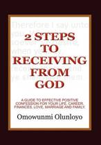 2 Steps to Receiving from God