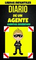 Libros Infantiles: Diario De Un Agente (Cuentos: Silverford)