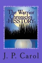 The Warrior Chronicles - Hisstory