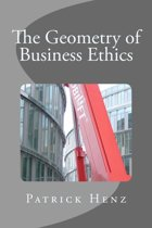 The Geometry of Business Ethics