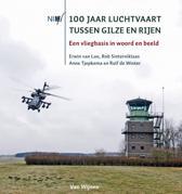 100 Jaar Luchtvaart Tussen Gilze En Rijen