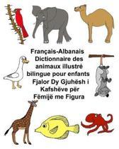 Fran ais-Albanais Dictionnaire Des Animaux Illustr Bilingue Pour Enfants