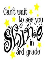 Can't Wait To See You Shine In 3rd Grade: Home School Teacher Planner