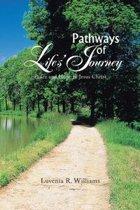 Pathways of Life'S Journey
