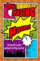 The Amazing Naomi Fantastic Action Packed Writing Journal
