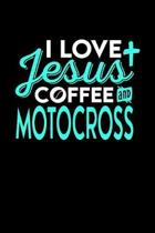 I Love Jesus Coffee and Motocross