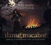 Danse Macabre: Dances At Dusk From Liszt To Stravinsky