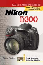 Magic Lantern Guides®: Nikon D300