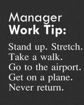 Manager Work Tip