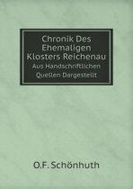 Chronik Des Ehemaligen Klosters Reichenau Aus Handschriftlichen Quellen Dargestellt