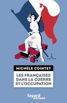 Les françaises dans la guerre et l'Occupation