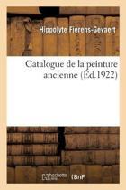 Catalogue de la Peinture Ancienne