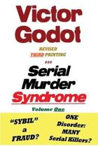 Serial Murder Syndrome Volume One