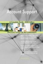 Account Support a Complete Guide - 2020 Edition